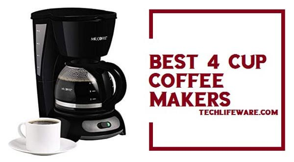 11 Best 4-Cup Coffee Makers 2019 – Small Coffee Machine Reviews