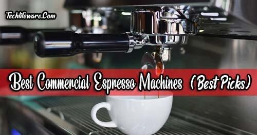 11 Best Commercial Espresso Machines in 2019 – Best Picks