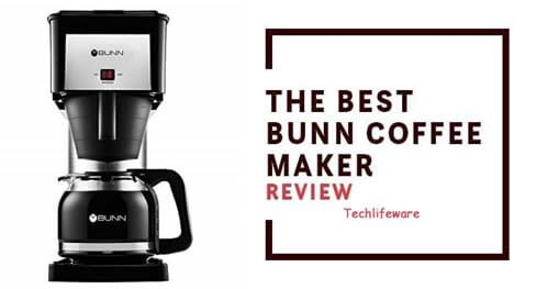 9 Best BUNN Coffee Makers of 2019 [Expart Reviews]
