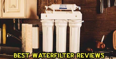 Top 7 Best Water Filters Of 2019 – Reviews & Buying Guide